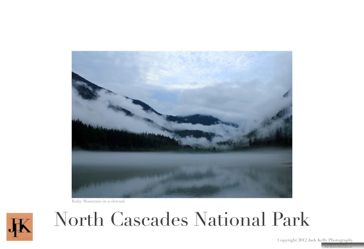 North Cascades National Park 13 x 19 poster 7